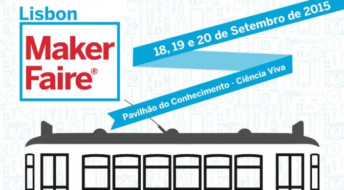 Lisbon Maker Faire 2015