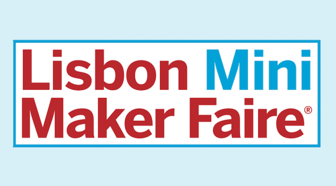 Lisbon Mini Maker Faire